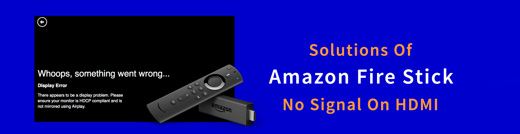 Amazon Firestick No Signal On HDMI