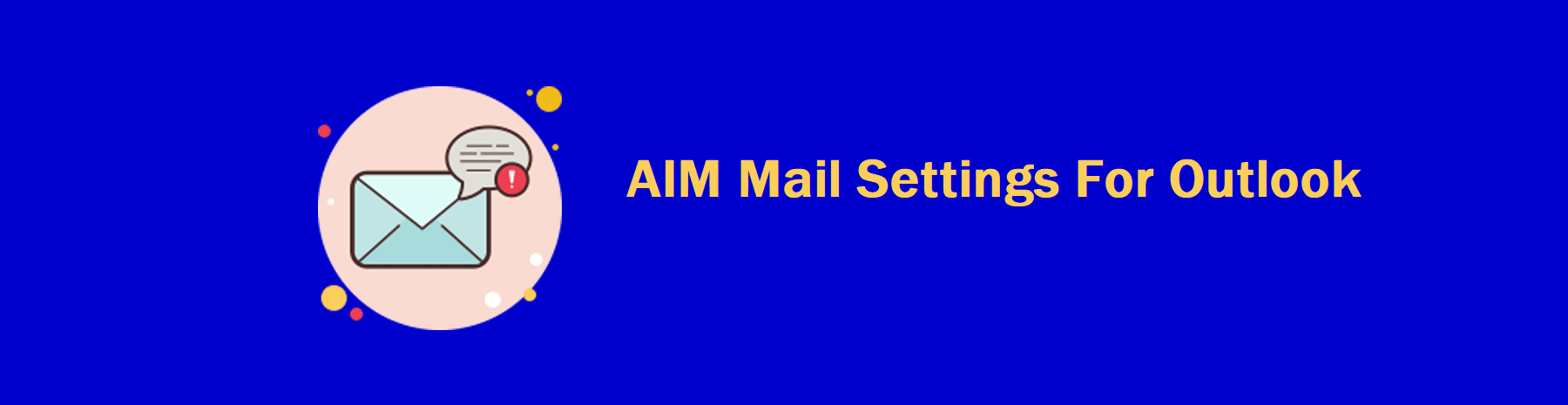 AIM Mail Settings For Outlook,