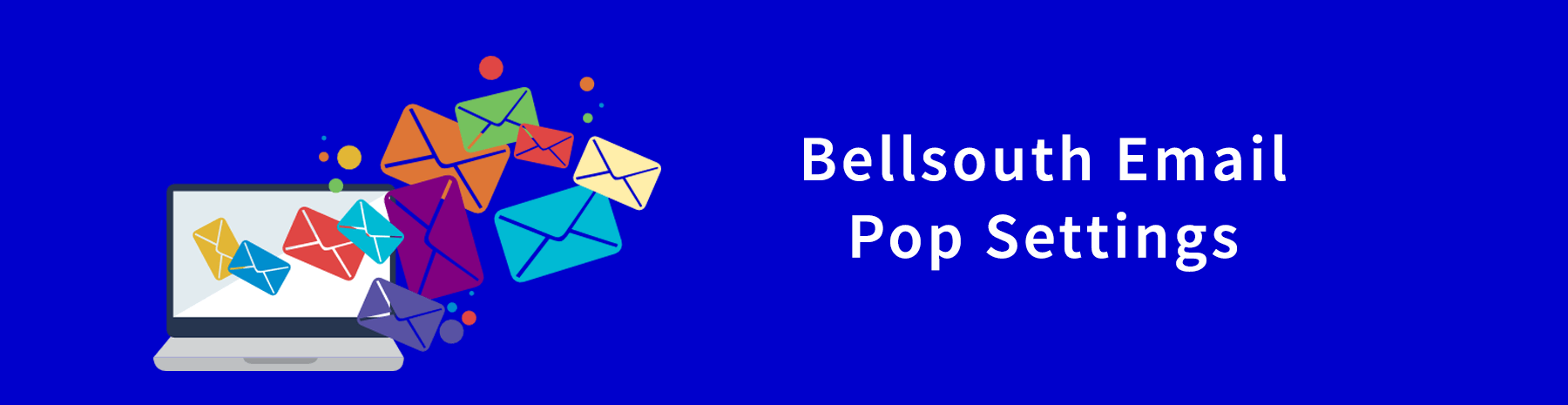 Bellsouth Email Pop Settings