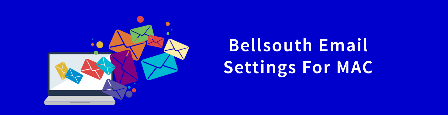 Bellsouth Email Settings For Mac