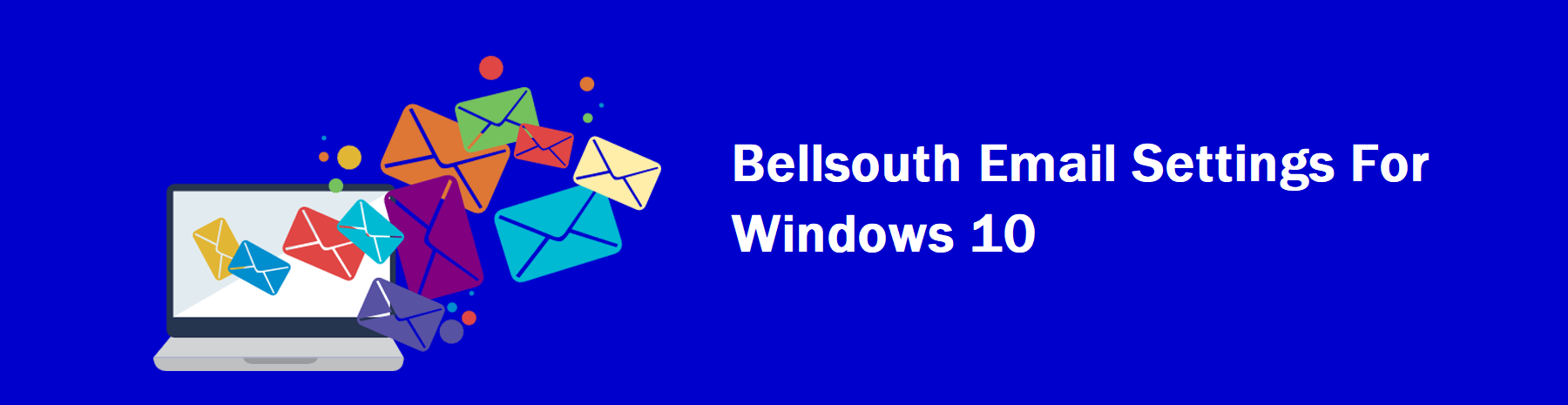 Bellsouth Email Settings Windows 10