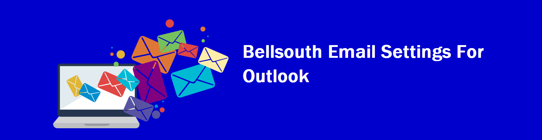 Bellsouth Email Settings Outlook