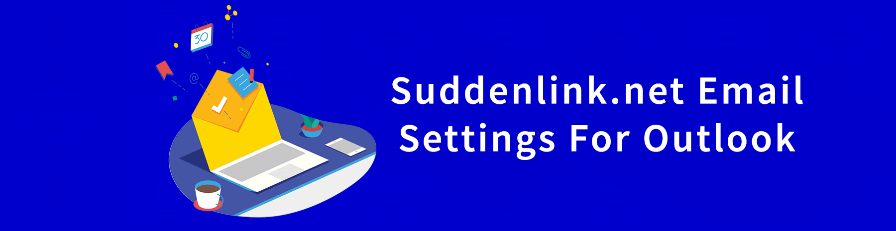 Suddenlink Email Outlook Settings