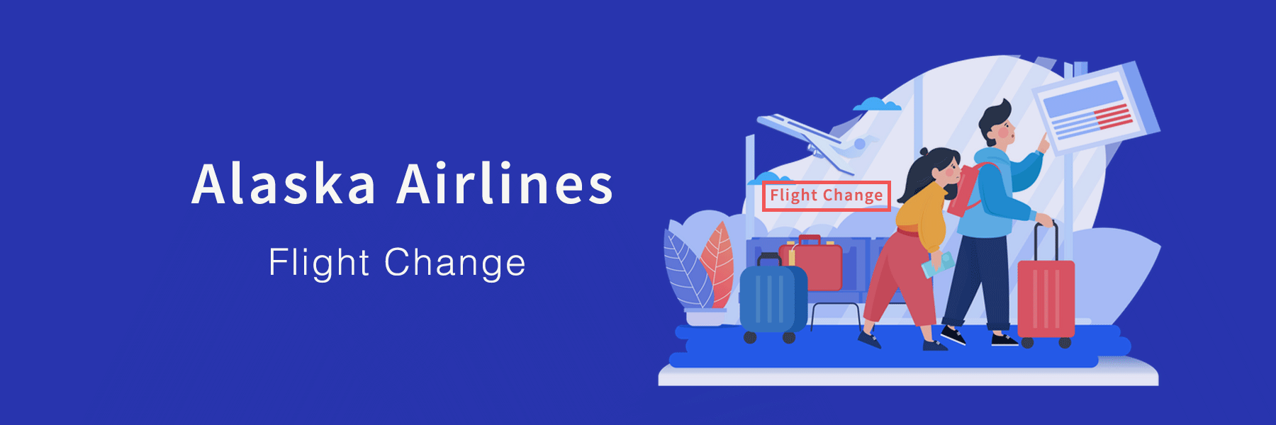 How to Change flight in Alaska Airlines?