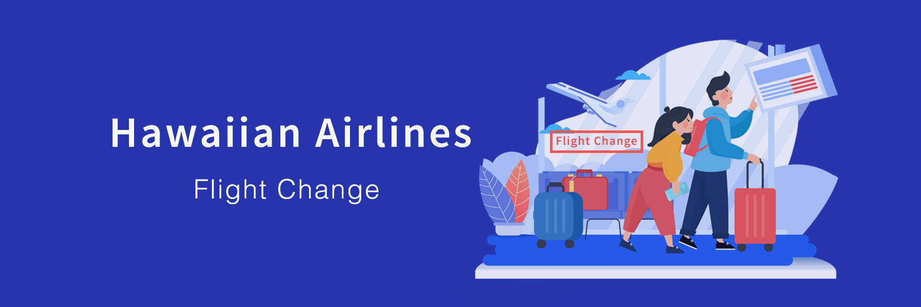 How to Change flight on Hawaiian Airlines?