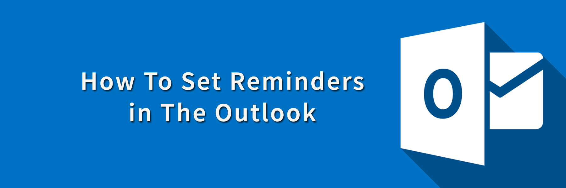 How To Set Reminders in The Outlook