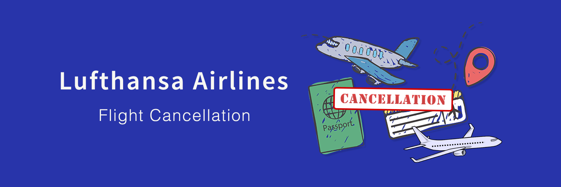 Lufthansa Cancellation Policy