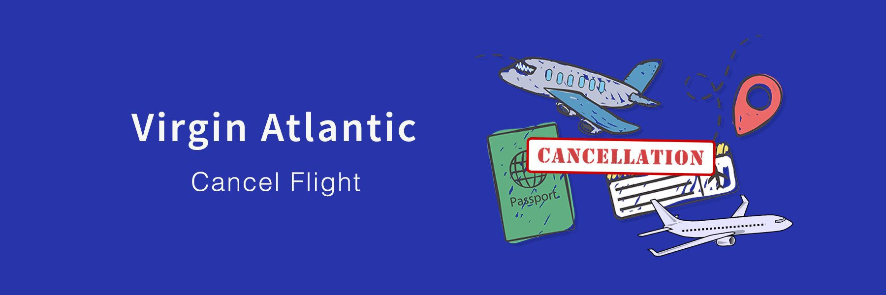 Virgin Atlantic Cancel Flight: