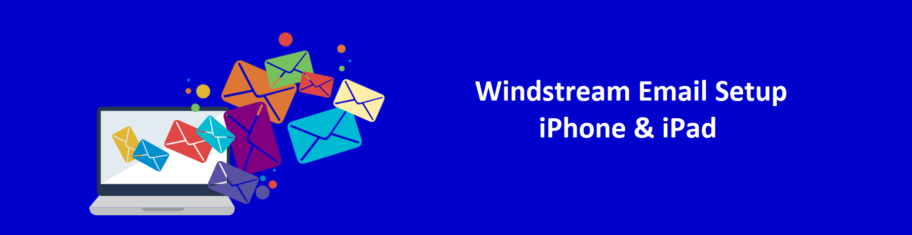 Windstream Email Setup on iPhone & iPad