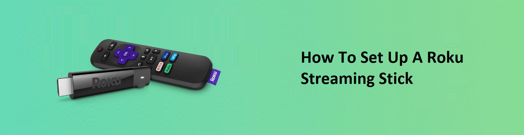 How to set up a Roku Streaming Stick